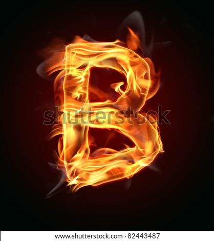 B Letter In Fire B Fiery Letter Font St...