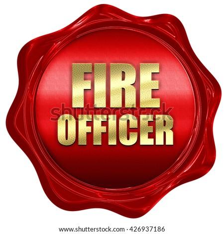 fire officer, 3D rendering, a red wax seal - stock photo