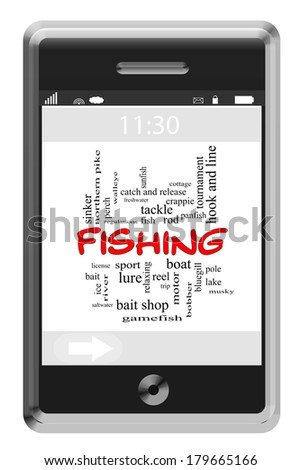 Fishing Word Cloud Concept of Touchscreen Phone with great terms such as boat, trip, lure and more. - stock photo