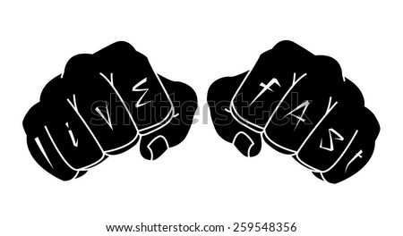 Fists with live fast fingers tattoo. Man hands black raster illustration isolated on white  - stock photo