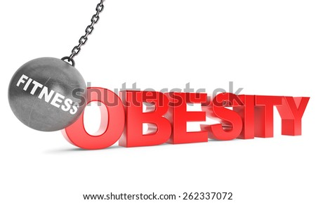 Fitness Destroy Obesity Concept.  Wrecking Ball as Fitness with Obesity Sign on a white background - stock photo