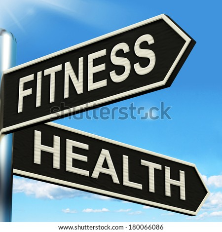 Fitness Health Signpost Showing Work Out And Wellbeing - stock photo
