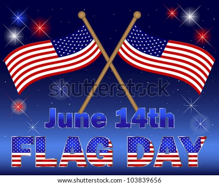 Flag Day. Celebratory background with a beautiful text and fireworks. Raster version. - stock photo