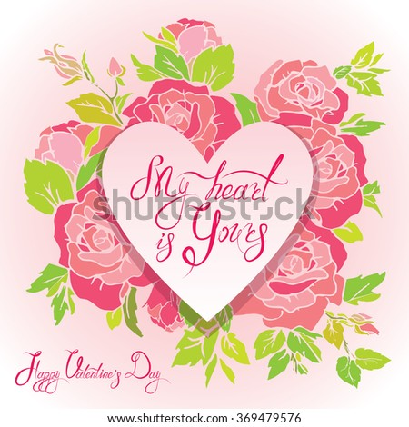 Floral card with heart frame on pink roses flowers background and calligraphic hand drawn text Happy Valentines day, for greeting cards, Wedding invitations, posters, prints. Raster version - stock photo