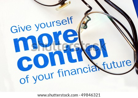 Focus on and take control of your financial future - stock photo