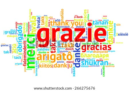Focus on Italian - Grazie. Word cloud in open form on white Background. saying thanks in multiple languages. - stock photo