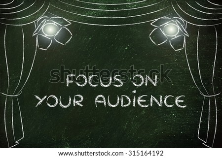 focus on your followers: illustration with theatre stage and spotlight, metaphor of digital marketing concepts - stock photo