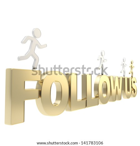 Follow us illustration: group of human symbolic figures running over the golden word isolated on white background - stock photo