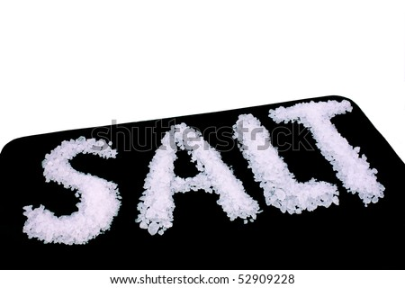 Food & Drinks - Ingredients - The word salt written with cooking Salt - stock photo