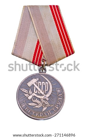 """For the medal """"Veteran of Labor"""" must have work experience of more than 40 years. Isolated on white background - stock photo"""