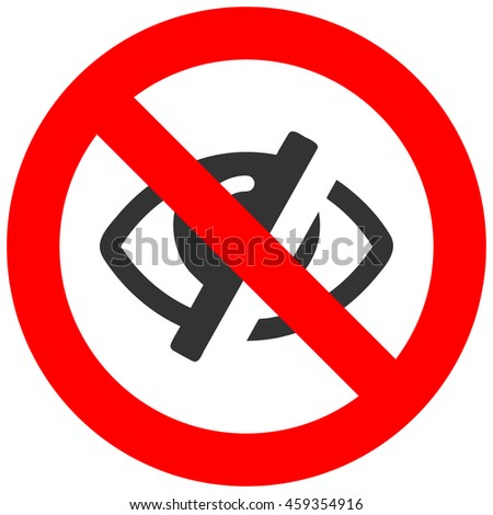 Forbidden sign with strikeout eye icon isolated on white background. Eye is prohibited illustration. Eye is not allowed image. Eyes are banned.