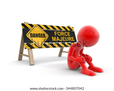 Force majeure sign and man. Image with clipping path