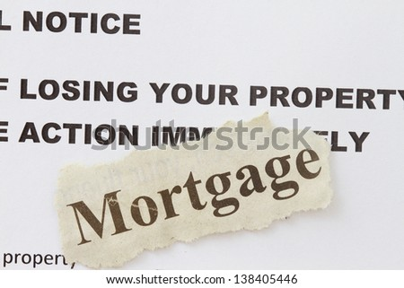 Foreclosed notice on a loan mortgage of a property. - stock photo