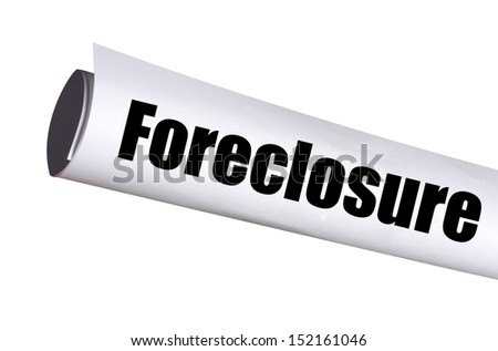 foreclosure legal document on white - stock photo