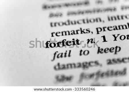 Forfeit - stock photo