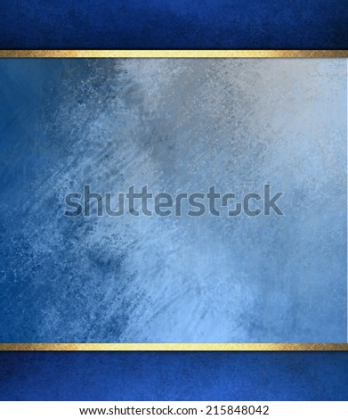 formal elegant light blue paper background with blue border and gold ribbon or stripe layers, has vintage distressed texture - stock photo