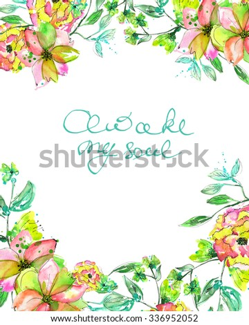 Frame border with yellow and tender pink flowers and branches with the green and blue leaves painted in watercolor, greeting card, decoration postcard or invitation with inscription Awake my soul - stock photo