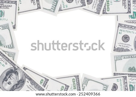Frame made of 100 US dollars. Isolated on white background with space on the center