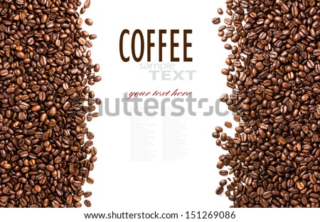 Frame of roasted coffee beans isolated on white may use as background or texture (with easy removable sample text)