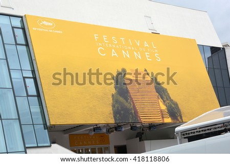 FRANCE,CANNES-MAY 10: The poster for the 69th International Film Festival shown on may 10, 2016 in Cannes,France.This year it is not an artist but a film frame which was chosen to illustrate the event - stock photo