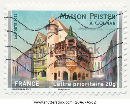 FRANCE - CIRCA 2012: a stamp printed in the France shows  Pfister house is a historic building located in Colmar, circa 2012 - stock photo