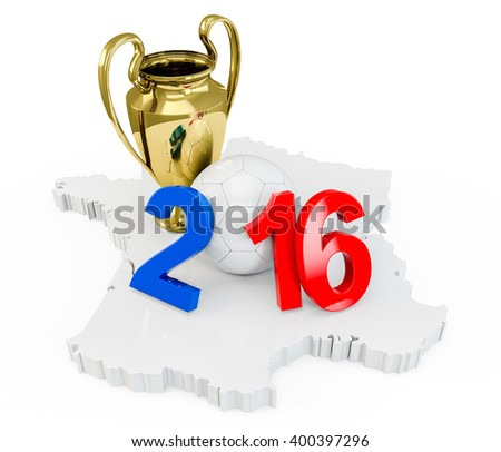 France 2016 year with a white soccer ball, Gold Trophy Cup on a french map, isolated on white background. 3D Rendering, 3D Illustration. - stock photo