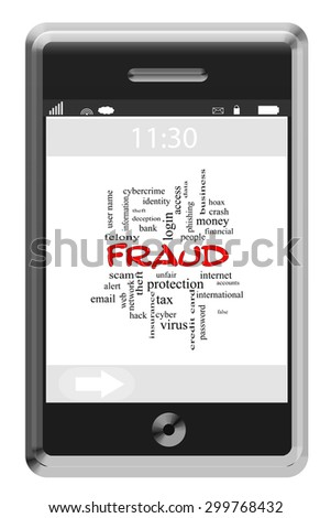 Fraud Word Cloud Concept on a Touchscreen Phone with great terms such as alert, internet, scam and more. - stock photo