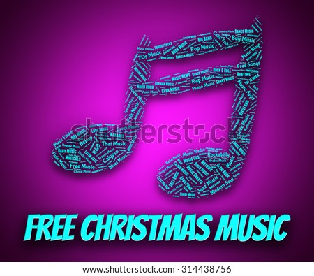 Free Christmas Music Indicating Sound Tracks And Freebie