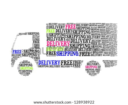 free delivery shipping text collage Composed in the shape of lorry an isolated on white - stock photo
