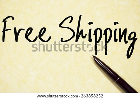 free shipping text write on paper  - stock photo