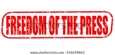 freedom of the press stamp on white background. - stock photo