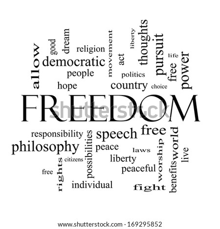 Freedom Word Cloud Concept in black and white with great terms such as free, life, hope, peaceful and more. - stock photo