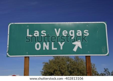 "Freeway on ramp sign saying """"Las Vegas Only"""", Interstate highway 15. - stock photo"