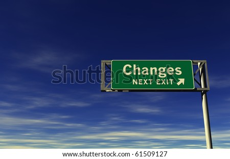Freeway Sign - Changes! - stock photo