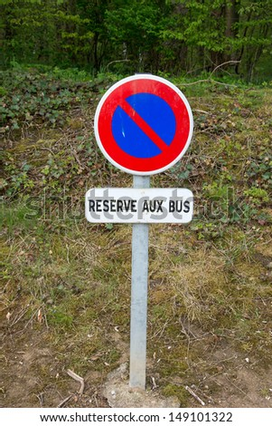 French sign for bus parking - stock photo