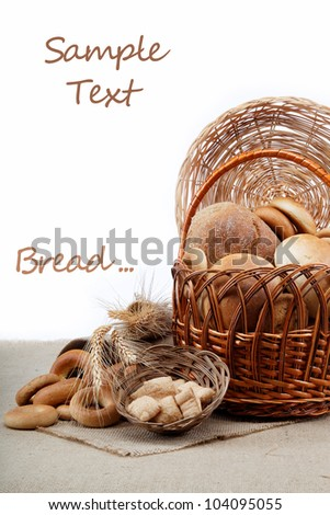 Fresh breads for a variety of sacking.