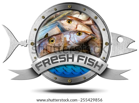 Fresh Fish - Metal Icon. Metallic icon with metallic fish and ribbon with inside fresh fishes at market. Isolated on a white background - stock photo
