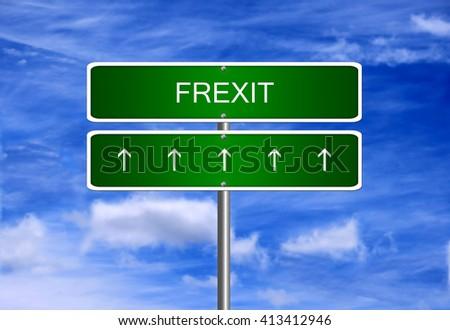Frexit french EU referendum on European Union membership France crisis exit. - stock photo