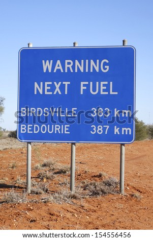 Fuel Warning Sign, Outback Queensland, Australia