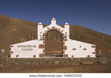 FUERTEVENTURA,SPAIN -AUGUST 19, 2016:Typical limit sign, landmark, provincial border, Tuineje Fuerteventura, Canary Islands, Spain, Europe