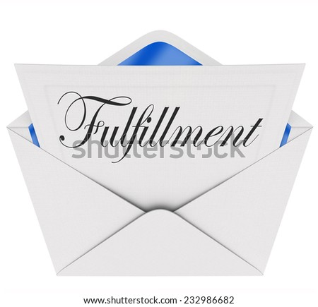 Fulfillment word on a note or message inside an open envelope to illustrate satisfaction and gratification in communication