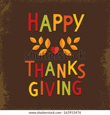 Fun Happy Thanksgiving Day card in vintage colors with text greeting and autumn leaves on dark textured background. - stock photo