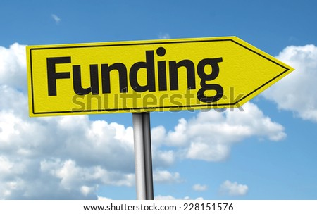 Funding creative sign on a beautiful day - stock photo