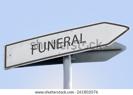 FUNERAL word on road sign - stock photo