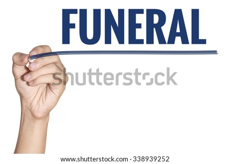 Funeral word written by men hand holding blue highlighter pen with line on white background - stock photo