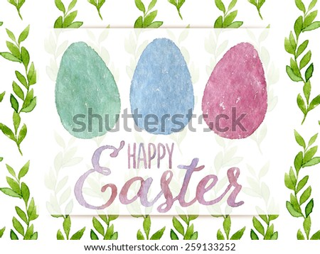 Funny and cute Easter greeting card hand-painted with watercolor. Blue, mint green and pink watercolor eggs with Happy Easter words on seamless green leaves background. Real watercolor painting - stock photo