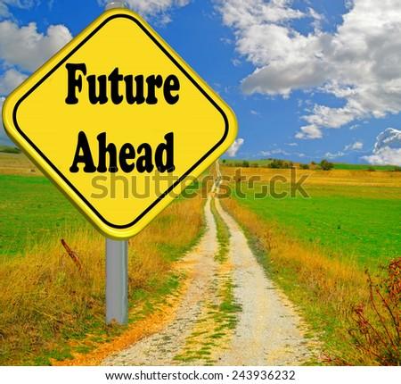 future ahead sign - stock photo