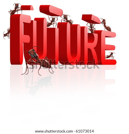 future building innovate and create progress ants building red word - stock photo