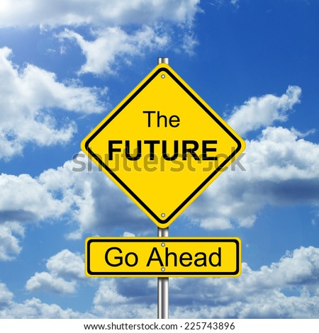 Future Concept with Road Sign Symbol - stock photo