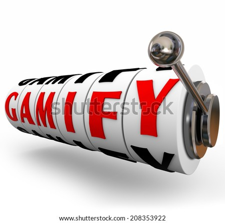 Gamify words in 3d letters on slot machine wheels or dials as gamification for your marketing efforts or online education campaign